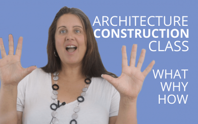 What To Expect In An Architecture Construction Class And Why