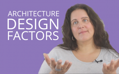 Top 9 Architecture Design Factors For ALL Architecture Projects